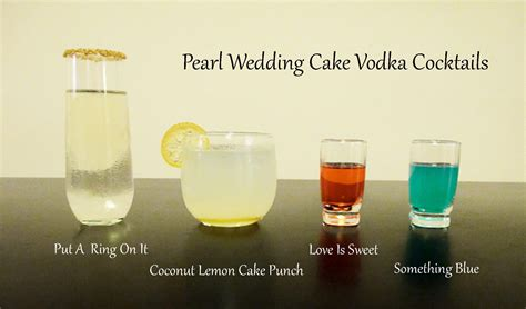 cocktail drinks names celebratory drinks with pearl wedding cake vodka liquid