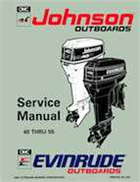 1993 Johnson Evinrude Quot Et Quot 40 Thru 55 Service Manual P N
