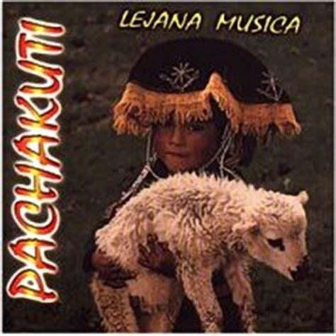 solo musica andina descarga discos completos de proyeccion solo musica andina pachakuti lejana musica