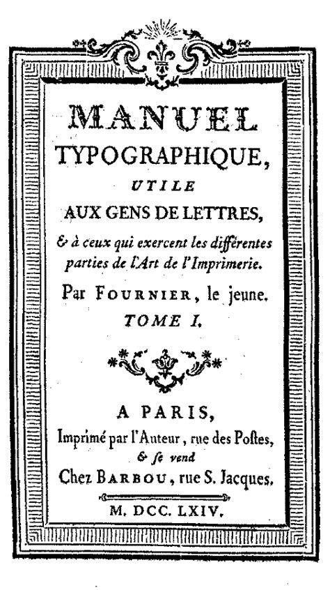 PIERRE-SIMON FOURNIER - Manuel typographique - 1766