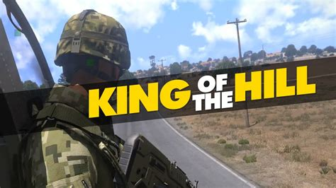 King Of The arma 3 king of the hill firefights