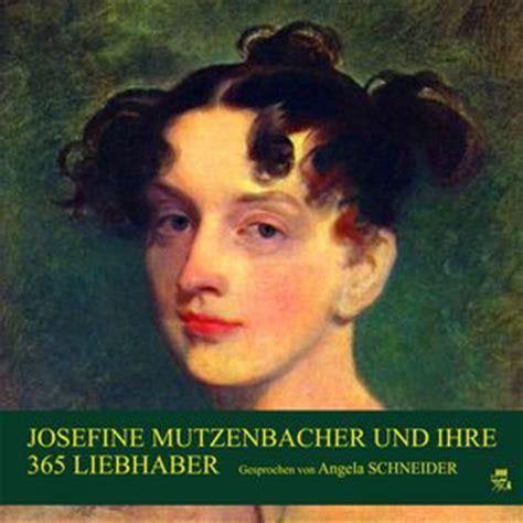 Josefine Mutzenbacher by Josefine Mutzenbacher Und Ihre 365 Liebhaber Josefine