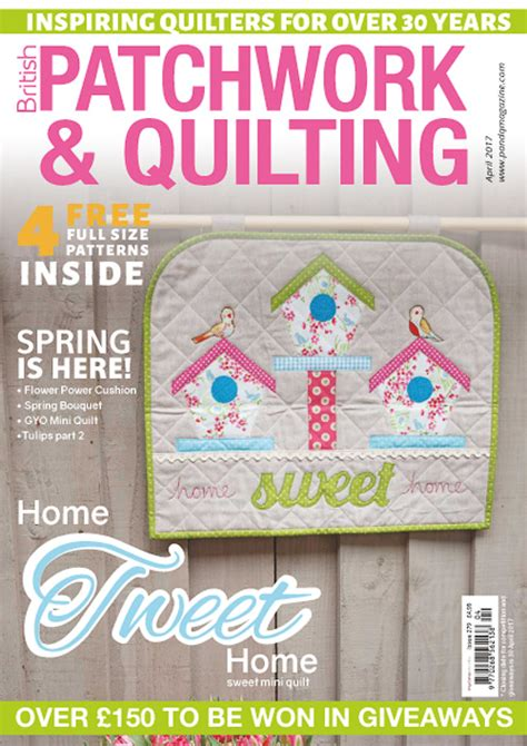 Patchwork And Quilting Magazine Back Issues - patchwork quilting uk april 2017 187 digital magazines