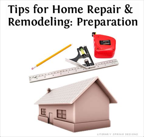 home repair remodel tips preparation literary