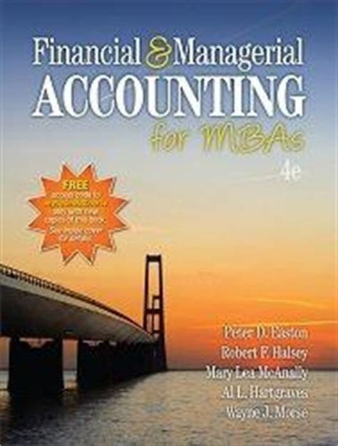 Management Accounting Books For Mba Pdf by Financial And Managerial Accounting For Mbas D