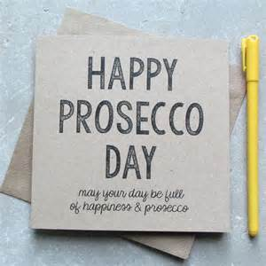 prosecco birthday card by edamay notonthehighstreet com