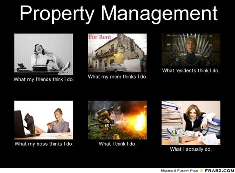 property management meme generator what i do
