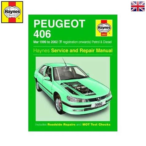 Haynes Technical Guide For Peugeot 406 From1999 To 2002