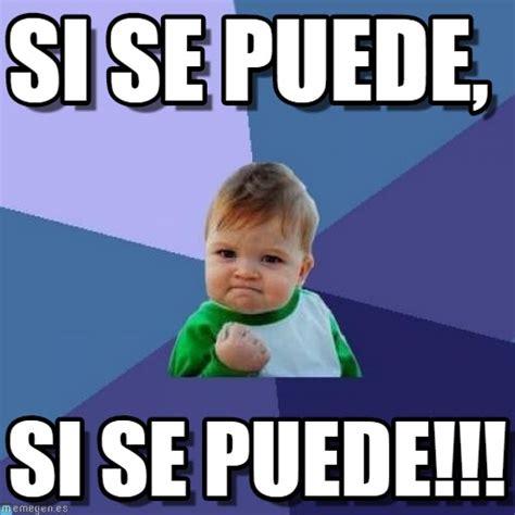 Memes Se - si se puede success kid meme en memegen