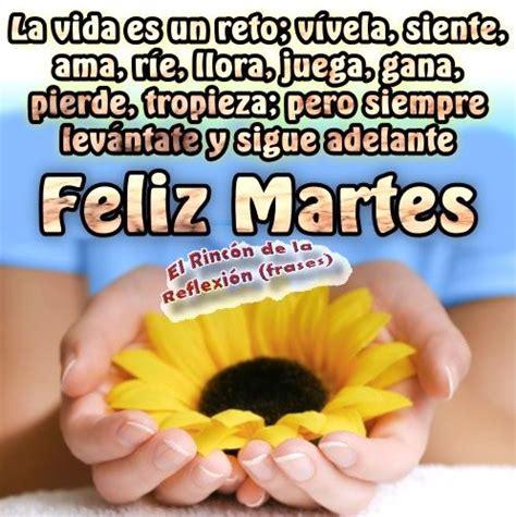 feliz martes religioso imagenes feliz martes feliz martes happy tuesday pinterest