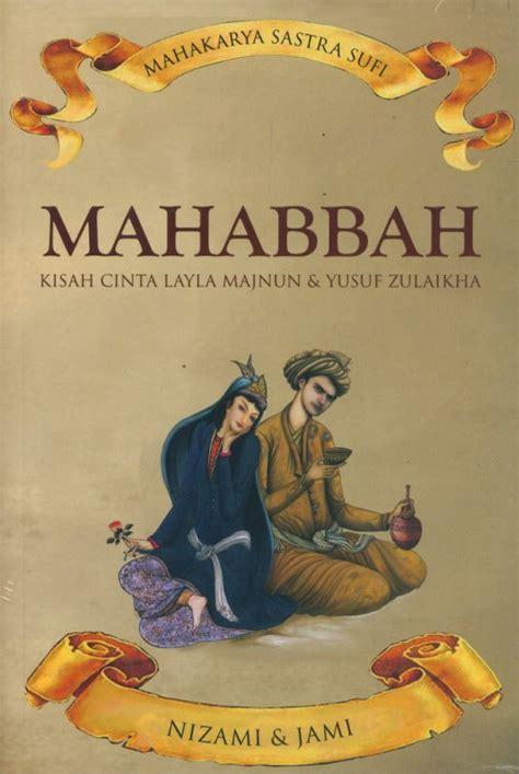 Novel Indonesia Laila Majnun bukukita mahabbah kisah cinta layla majnun yusuf