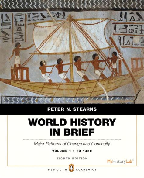 patterns of world history volume 1 peter von sivers stearns world history in brief major patterns of change