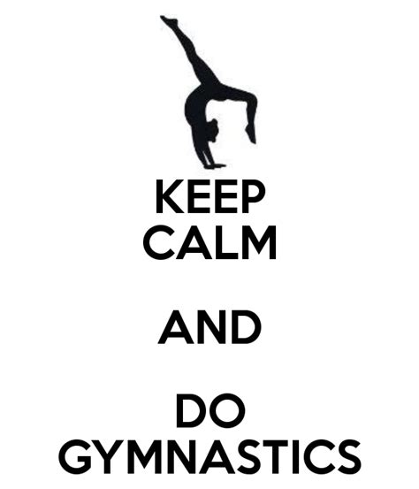 imagenes de keep calm and love gymnastics gymnastics we heart it handstand and keep calm