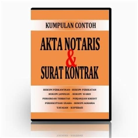 Buku Contoh Akta Notaris Dan Akta Di Bawah Tangan Buku Iii Herlinaar roema akta
