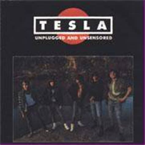 Tesla Song List Tesla Unplugged And Unsensored Bootleg Spirit Of Metal