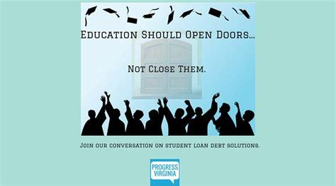 Education Open Doors by Student Loan Debt Solutions Survey Progress Now Virginia