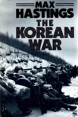 the second korean war books the korean war hastings sir max hardback book 071812068x