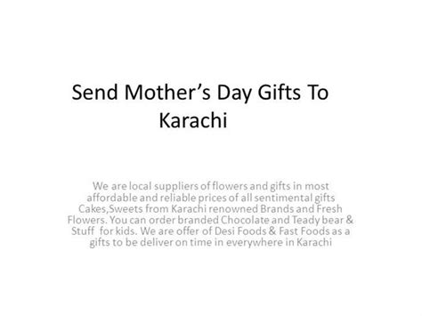 send s day gifts send mother s day gifts to karachi authorstream