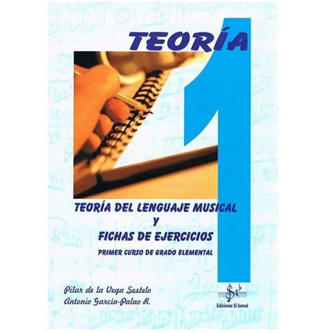 libro teora del lenguaje musical si bemol teoria del lenguaje musical 1 grado elemental musical adn