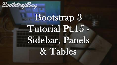 bootstrap 3 tutorial bootstrap 3 tutorial pt 15 sidebar panels tables
