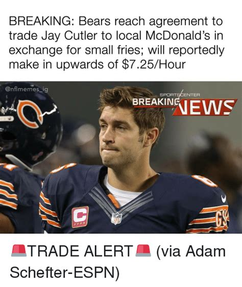 Cutler Meme - breaking bears reach agreement to trade jay cutler to