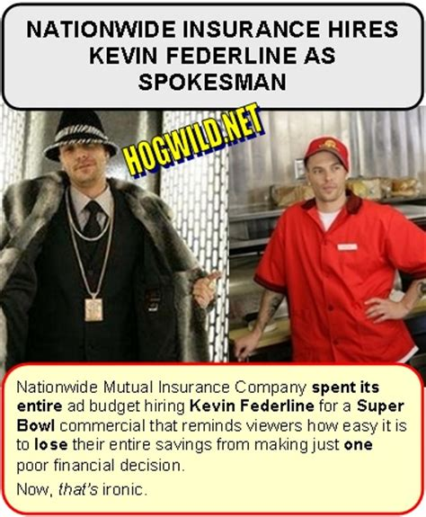 Kevin Federlines Nationwide Insurance Commercial by Bowl Quotes