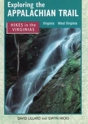 what you are getting wrong about appalachia books exploring the appalachian trail hikes in the virginias