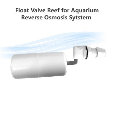 Floating Valve Osmosis float valve for reef aquarium osmosis system