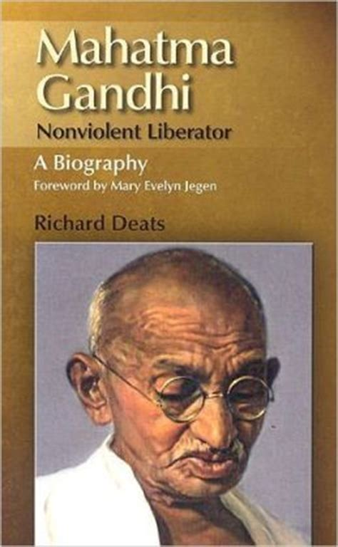 mahatma gandhi biography and achievements mahatma gandhi nonviolent liberator a biography by