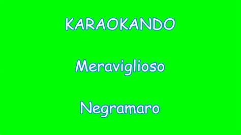 meraviglioso modugno testo karaoke italiano meraviglioso negramaro testo