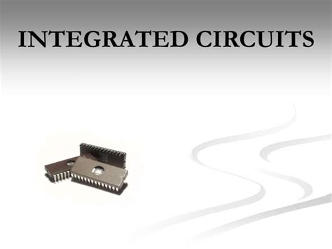 integrated circuits basics ppt ppt integrated circuits powerpoint presentation id 1460515