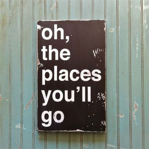 our journey quot oh the places you ll 52 best oh the places you ll go images on