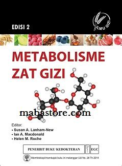 Buku Manual William Komplikasi Kehamilan Edisi 23 Kenneth J Leveno Md metabolisme zat gizi susan a lanham