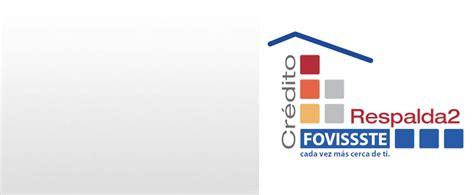 Respalda2 Fovissste Credito Hipotecario | respalda2 fovissste
