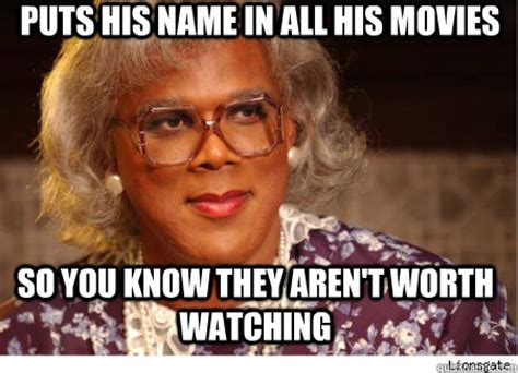 Tyler Perry Memes - good guy tyler perry adviceanimals