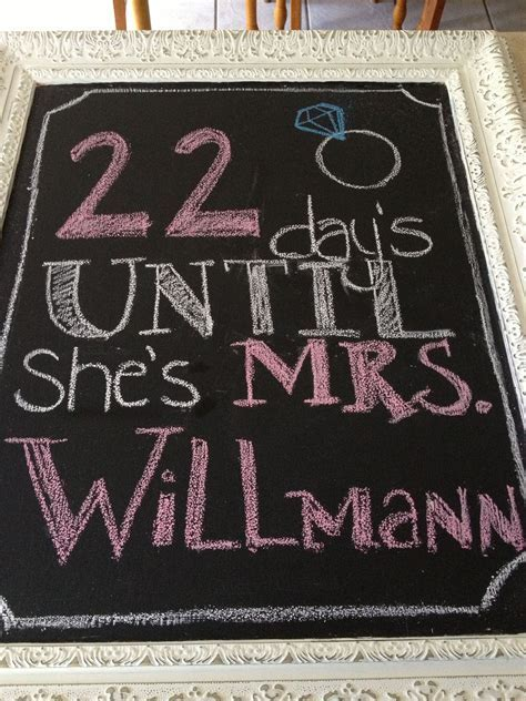 Bridal shower chalkboard countdown. @Carina . Schimpf
