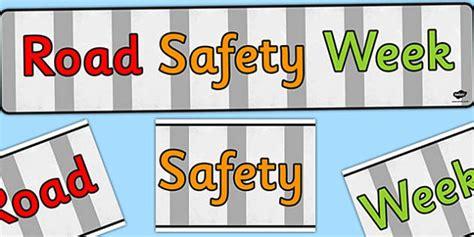 printable road safety banner road safety week display banner banners displays visual