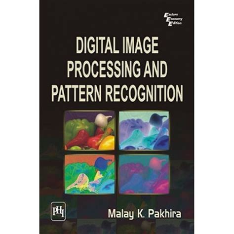 download pattern recognition book digital image processing and pattern recognition by
