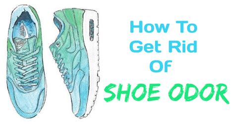 how to get rid of foot odor in shoes how to get rid of shoe odor with this simple trick