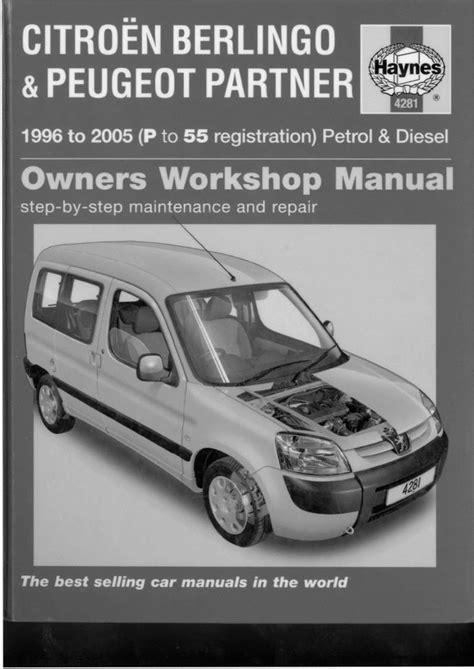 Citroen Berlingo 1996 2005 Full Service Repair Manual