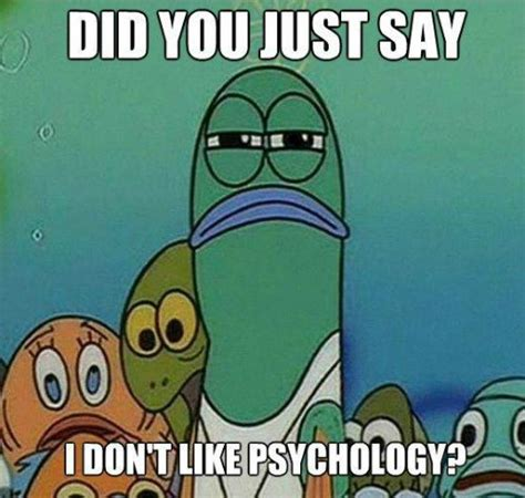 Psychology Meme - the all about psychology newsletter october 2013