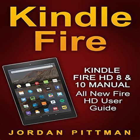 Kindle Fire Hd 8 Amp 10 Manual Livre Audio Jordan Pittman