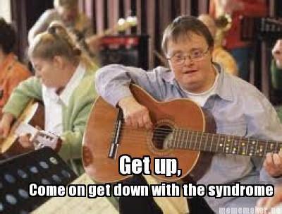 Down With The Syndrome Meme - random hilarious memes gallery ebaum s world