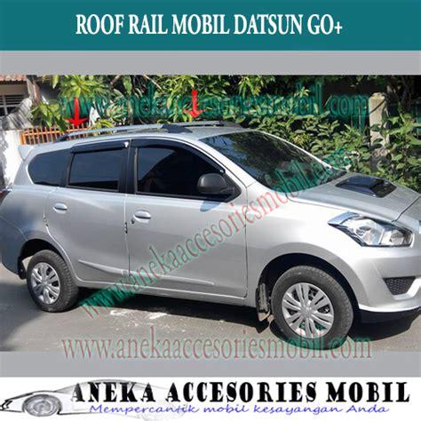 Cover Mobil Datsun Go Cover Mobil Terlaris Roof Rail Datsun Go Roof Rail Go Roof Rail Datsun Go