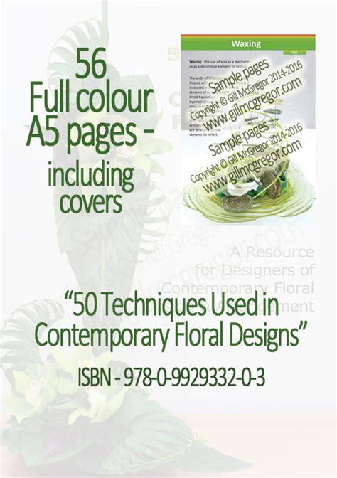 flower arrangement techniques flower arranger books 50 techniques used in contemporary