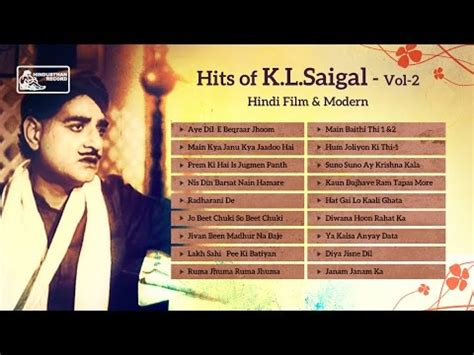 aye dilmoviesong top hits of kl saigal old hindi movie songs aye dil e