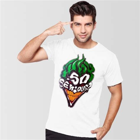 Kaos Why So Serious Joker 11 ide tulisan kaos yang kreatif dan nggak biasa dijamin
