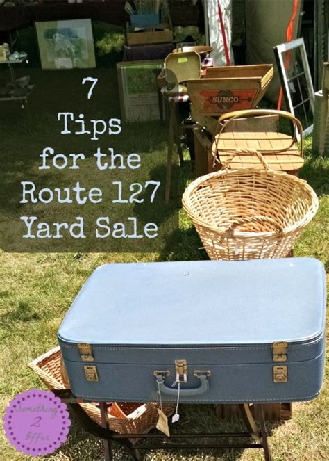 Route 127 Garage Sale 7 tips for the route 127 yard sale
