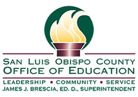 San Luis Obispo County Office Of Education san luis obispo county office of education to promote
