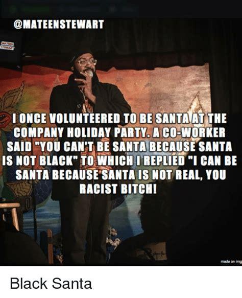 Black Santa Meme - 25 best memes about black santa black santa memes